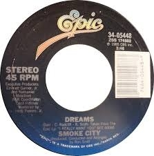 Smoke City - Dreams (1985) - With Song Lyrics, Video and
