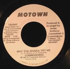 The Commodores - Why You Wanna Try Me (1982) - With Song