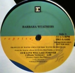 Barbara Weathers - Our Love Will Last Forever (1990) - With