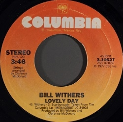 Bill Withers - Lovely Day (1977) - With Song Lyrics, Video