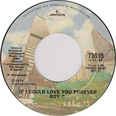 Roy C - If I Could Love You Forever (1974) - With Song