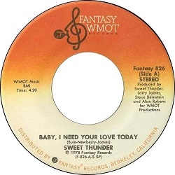 Sweet Thunder - Baby, I Need Your Love Today (1978) - With