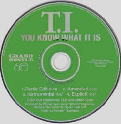 T I  featuring Wyclef Jean - You Know What It Is (2007